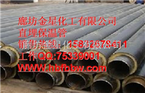 新泰市聚乙烯聚氨酯夹克管,预制直埋钢管质量有保障